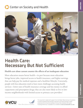 Report Cover: Health Care Necessary But Not Sufficient